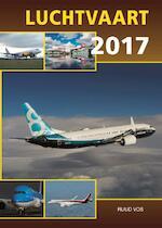 Luchtvaart 2017 - Ruud Vos (ISBN 9789059611849)
