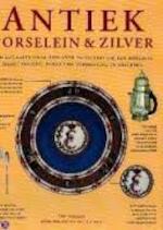 Antiek porselein & zilver - Tim Forrest, Paul Atterbury, Temilo Van Zandwijk, Ingrid Hadders (ISBN 9789062489633)