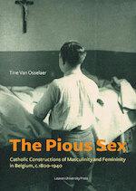 The Pious Sex - Tine Van Osselaer (ISBN 9789461662132)