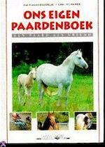 Ons eigen paardenboek - Jean-François Ballereau, Brigitte Blanche, Gilles Delaborde, Philippe Meryer, Pieter van Oudheusden (ISBN 9789030320449)