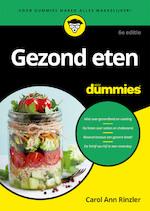Gezond eten voor Dummies, 6e editie - Carol Ann Rinzler (ISBN 9789045354330)