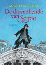 De dievenbende van Scipio - Cornelia Caroline Funke (ISBN 9789045111773)