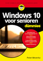 Windows 10 voor senioren voor Dummies - Peter Weverka (ISBN 9789045354224)