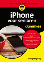 iPhone voor senioren voor Dummies - Dwight Spivey (ISBN 9789045354651)