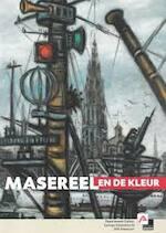 Masereel en de kleur - Frans Masereel, Koningin Fabiolazaal (Antwerp Belgium)