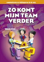 Zo komt mijn team verder - Ronald Geelen (ISBN 9789491269059)