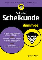 De kleine Scheikunde voor Dummies - John T. Moore (ISBN 9789045353043)