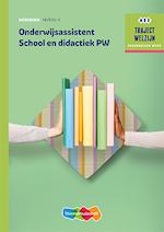 Onderwijsassistent School en didactiek niveau 4 profiel - Marja Baseler, R.F.M. van Midde (ISBN 9789006483963)