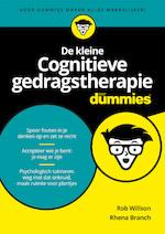 De kleine Cognitieve gedragstherapie voor Dummies - Rob Willson (ISBN 9789045355047)