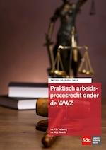 Praktisch arbeidsprocesrecht onder de WWZ - P.G. Vestering, W.J.J. Wetzels (ISBN 9789012401487)