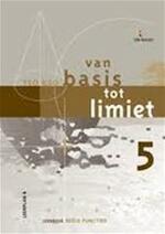 Van basis tot limiet 5 TSO KSO Leerboek Reële functies - P. Bogaert (ISBN 9789059588769)