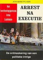 Arrest na executie - J.M. Pylyser (ISBN 9789080253933)