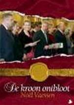 De kroon ontbloot - Nicol Vaessen (ISBN 9789089070050)