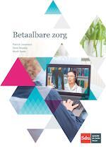 Betaalbare zorg - Patrick Jeurissen (ISBN 9789012402453)