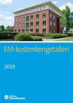 FM-Kostenkengetallen 2019 (ISBN 9789492610164)