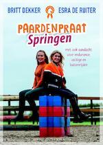 PaardenpraatTV - dressuur - Britt Dekker, Esra de Ruiter (ISBN 9789045215600)