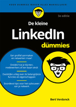De kleine LinkedIn voor Dummies, 3e editie - Bert Verdonck (ISBN 9789045356037)