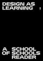 Design as Learning - Jan Boelens, Gabrielle Kennedy, Deniz Ova, Vera Sacchetti (ISBN 9789492095602)