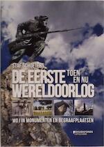 De Eerste Wereldoorlog toen en nu