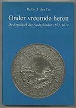 Onder vreemde heren - J. den Tex (ISBN 9789062551309)