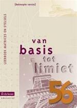 Van basis tot limiet 5/6 - aso - leerboek matrices en stelsels (beknopte versie) - Philip e.a. Bogaert (ISBN 9789059585904)