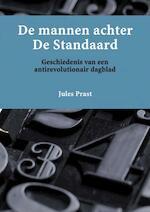 De mannen achter De Standaard - Jules Prast (ISBN 9789402183351)
