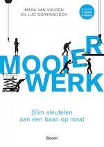 Mooier werk - Mark van Vuuren (ISBN 9789024402618)