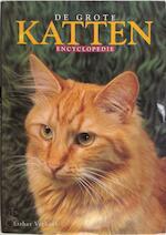 De grote kattenencyclopedie - Esther Verhoef (ISBN 9789039617724)