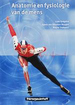 Anatomie en fysiologie van de mens - Ludo Gregoire, A. van Straaten - Huygen (ISBN 9789006950953)