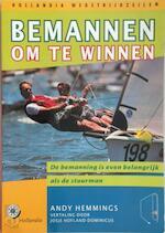 Bemannen om te winnen - A. Hemmings (ISBN 9789064103179)
