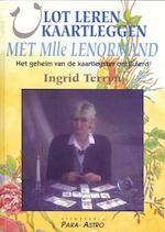 Vlot leren kaartleggen met Mlle Lenormand Het geheim van de kaartlegster ontsluierd
