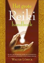 Het Reiki handboek - W. Lubeck (ISBN 9789063782276)