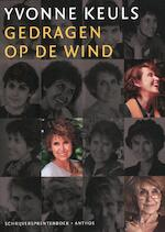 Yvonne Keuls gedragen op de wind - Yvonne Keuls (ISBN 9789041419712)
