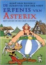 De erfenis van Asterix - Reneé van Royen, Sunnyva van der Vegt (ISBN 9789035124349)