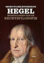 Hoofdlijnen van de rechtsfilosofie - Georg Wilhelm Friedrich Hegel (ISBN 9789461052063)
