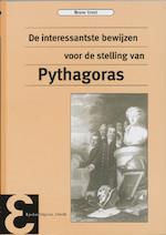De interessantste bewijzen van de stelling van Pythagoras - Bruno Ernst (ISBN 9789050410670)