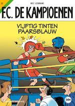 Vijftig tinten paarsblauw - Hec Leemans, Tom Bouden (ISBN 9789002244773)