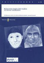 Balanceren tussen alert maken en onrust voorkomen - A.J.E. van Hoek (ISBN 9789035245341)