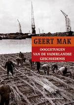Ooggetuigen van de vaderlandse geschiedenis - Geert Mak (ISBN 9789035140295)