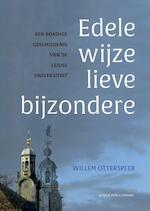 Edele wijze lieve bijzondere - Willem Otterspeer (ISBN 9789087282288)