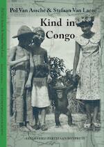 Kind in Congo - Pol Van Assche, Stefaan Van Laere (ISBN 9789462950276)