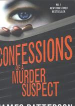 Confessions of a Murder Suspect - James Patterson (ISBN 9780099567356)
