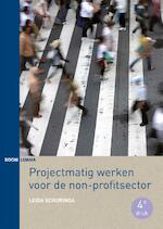 Projectmatig werken voor de non-profitsector - Leida Schuringa (ISBN 9789462364875)