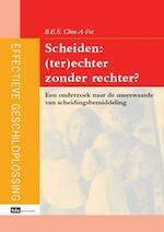 Scheiden: (ter)echter zonder rechter? - BES Chin-A-Fat (ISBN 9789012386142)
