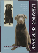 Labrador Retriever - Esther Verhoef-verhallen (ISBN 9789062489886)