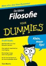De kleine Filosofie voor Dummies - Tom Morris (ISBN 9789043021869)