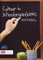 Cultuur in schoolorganisaties - Hanna de Koning, Ingrid Verheggen (ISBN 9789461495655)