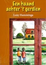 Een haand achter 't gerdien - Leny Hamminga (ISBN 9789065099501)
