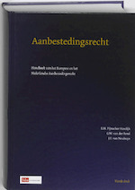 Aanbestedingsrecht - E.H. Pijnacker-Hordijk, Erik Pijnacker Hordijk, G.W. van der Bend, J.F. van Nouhuys (ISBN 9789012127905)