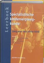 Leerboek Specialistische Kinderverpleegkunde - I. De Kock - Van Beerendonk, Amp, K. Den Ridder, Amp, I. In 't Veld - Rentier, Amp, A. Westmaas (ISBN 9789035228306)